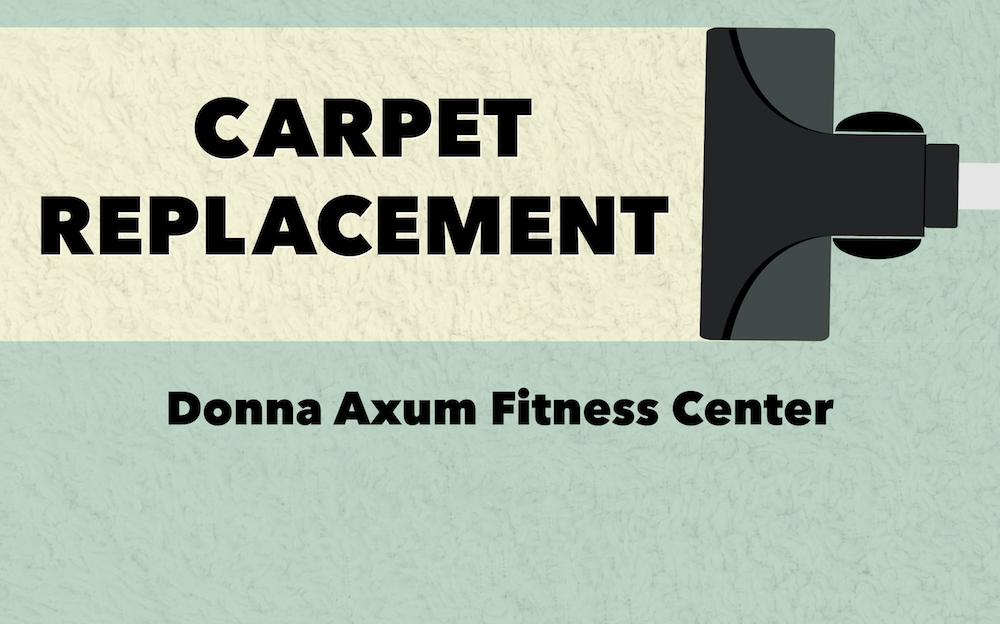 From August 1st - 6th, limited equipment and space will be available due to carpet replacement. The  UREC Fitness Center in the AR Union will remain operate as normal.