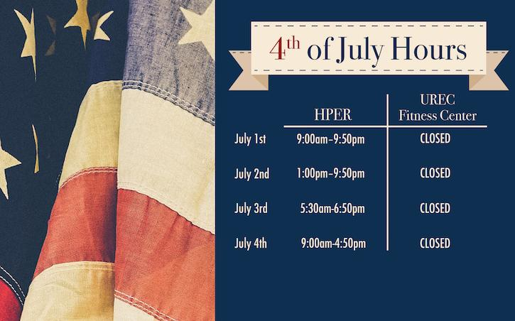 Special holiday hours will be in effect for UREC facilities beginning Saturday, July 1.