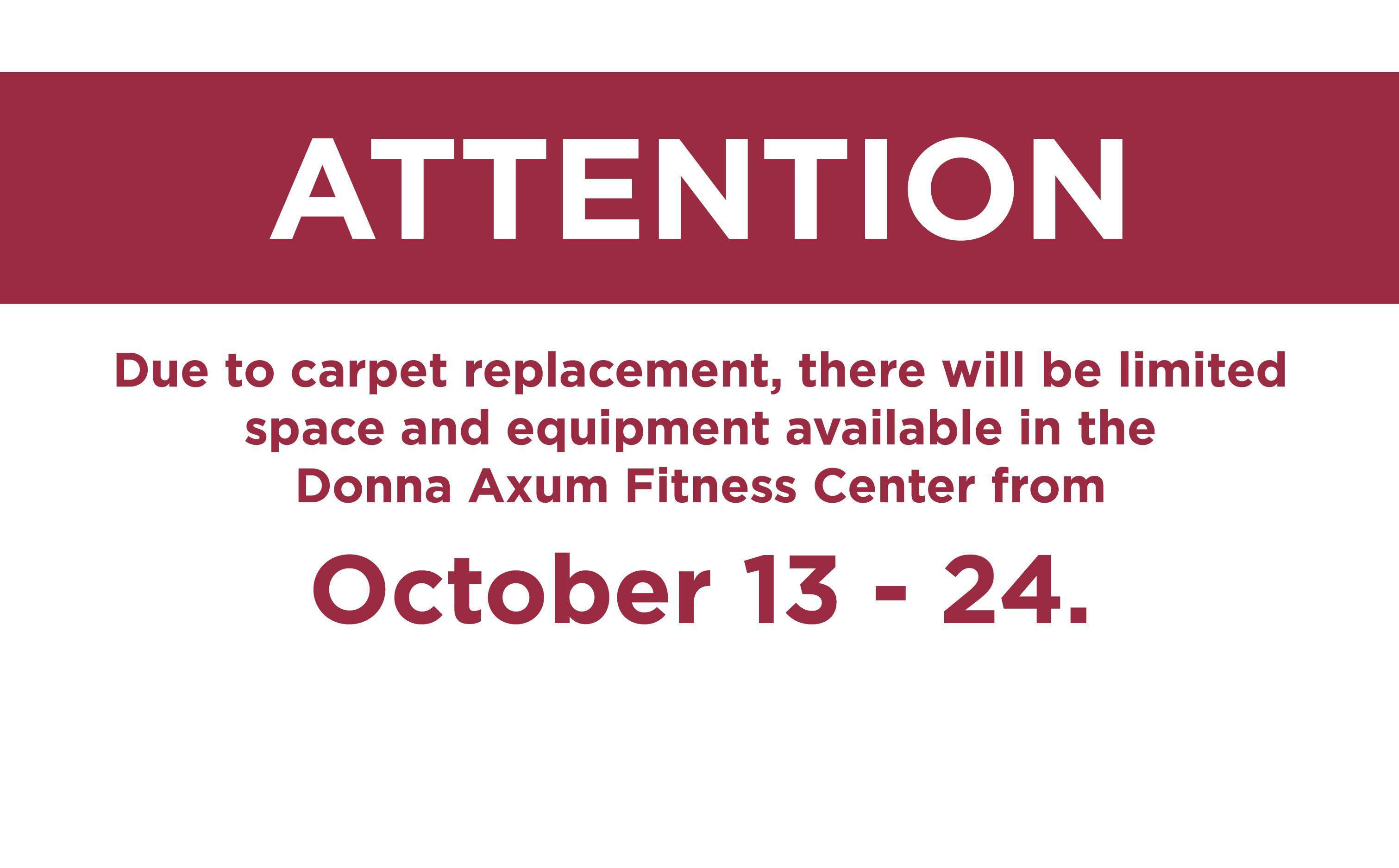 The UREC Fitness Center in the AR Union will still be open during this time.